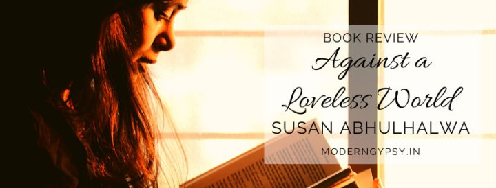 Book review Against a Loveless World by Susan Abhulhalwa