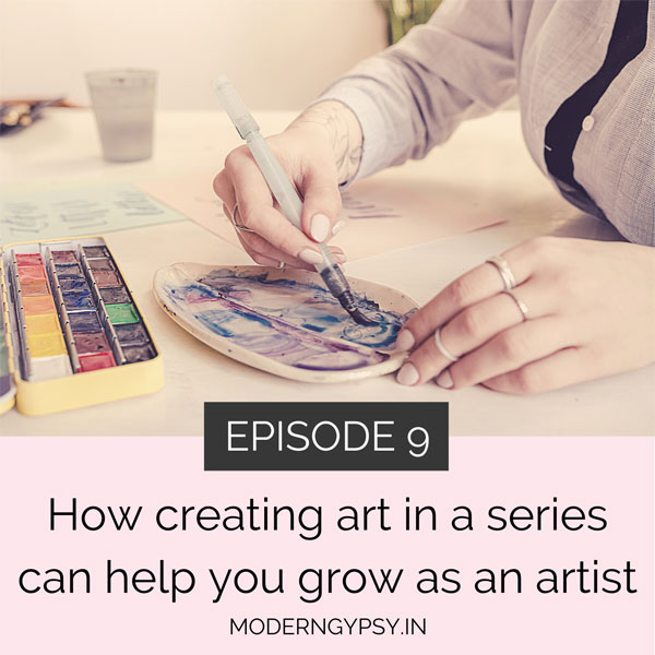 How creating art in a series can help you grow as an artist