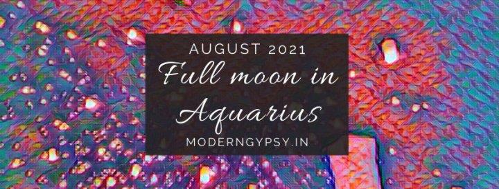 Tarot spread for the August 2021 full moon in Aquarius