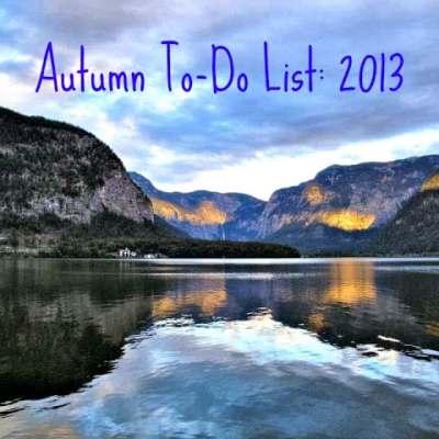 Autumn To-Do List: 2013