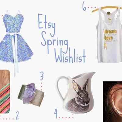 Etsy Spring Wishlist