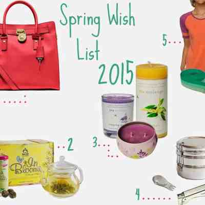 Spring Wish List 2015