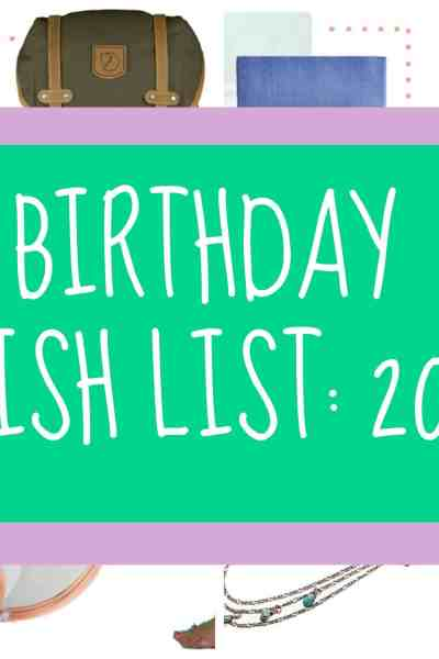2015 Birthday Wishlist