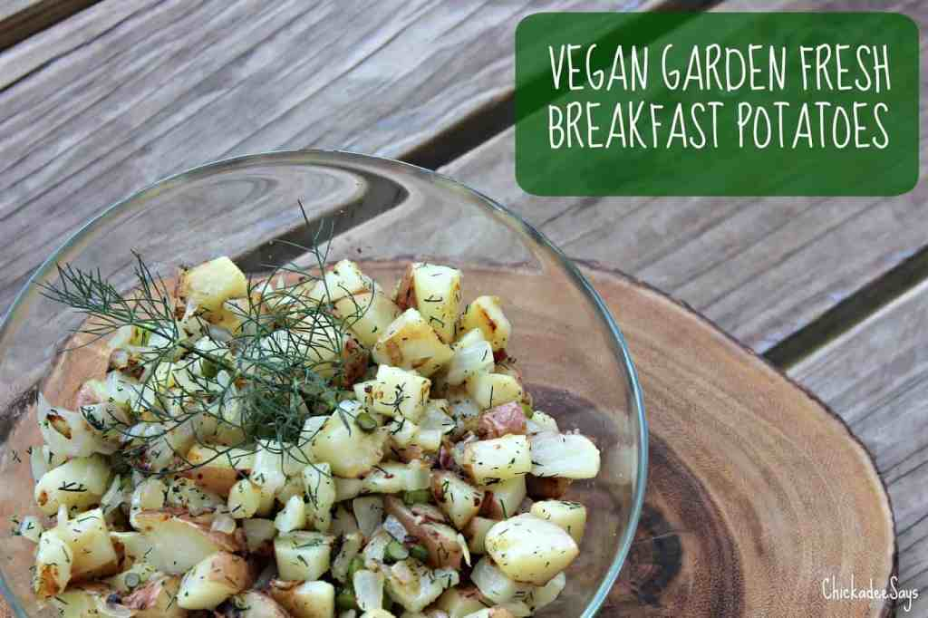 Vegan Garden Fresh Breakfast Potatoes