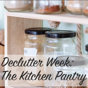 Declutter Week: The Kitchen Pantry | Modern Home Economics