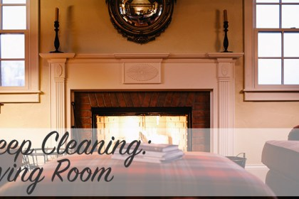 Deep Cleaning: Living Room