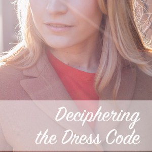 Deciphering the Dress Code | Modern Home Economics