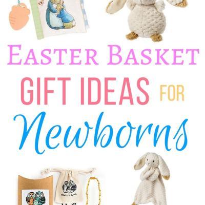Easter Basket Gift Ideas For Newborns