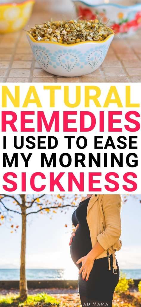 Natural Remedies I Used To Ease My Morning Sickness