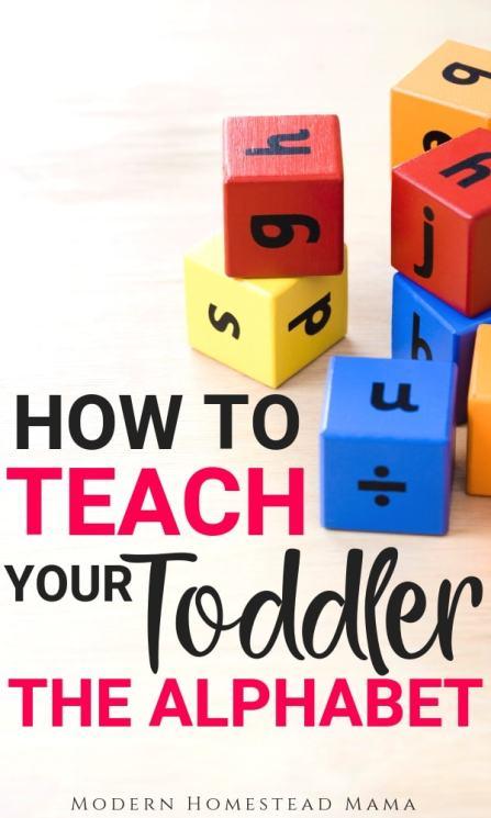 How To Teach Your Toddler The Alphabet | Modern Homestead Mama