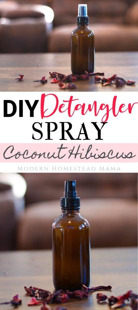 DIY Detangler Spray (Coconut Hibiscus) | Modern Homestead Mama