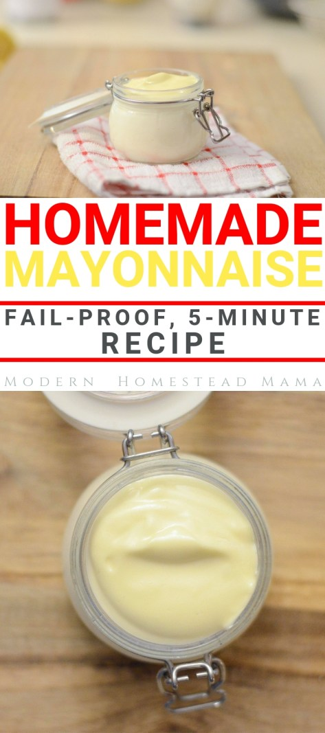 Homemade Mayonnaise Recipe | Modern Homestead Mama