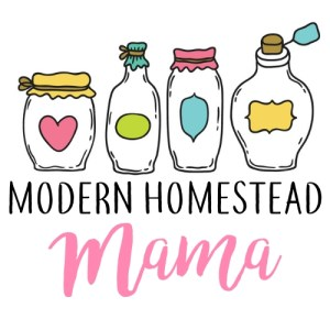 Modern Homestead Mama - Simple Living for Modern Mothers