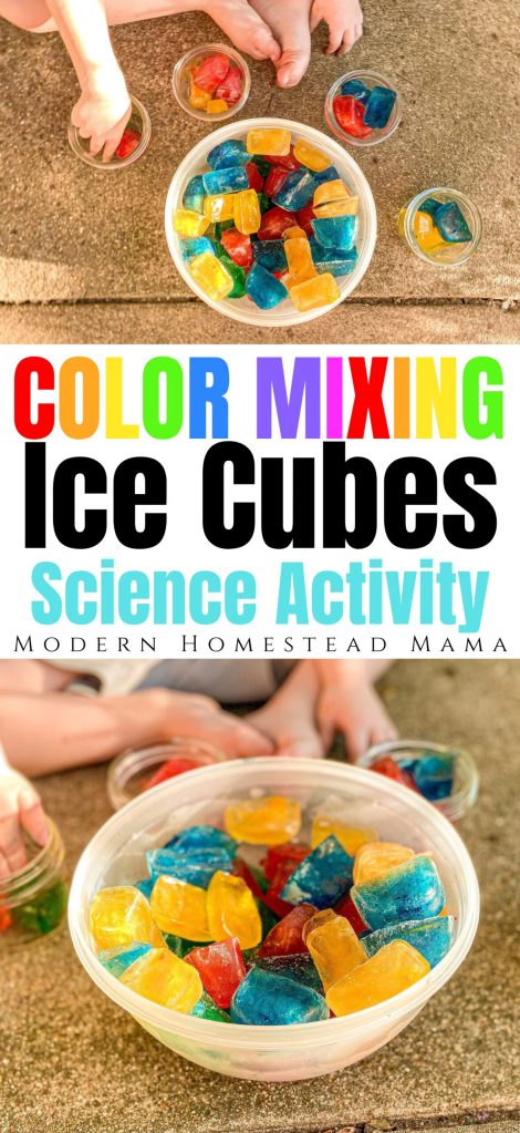 Color Mixing with Ice Cubes Science Activity | Modern Homestead Mama