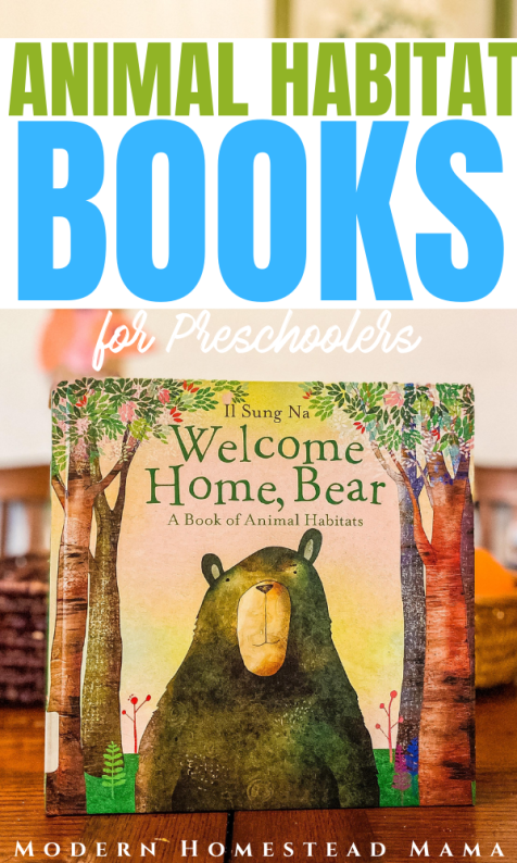 Animal Habitat Books for Preschoolers | Modern Homestead Mama