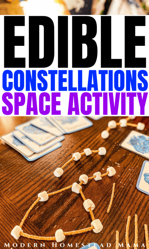 Edible Constellations Activity | Astronomy and Space Study for Kids | Modern Homestead Mama