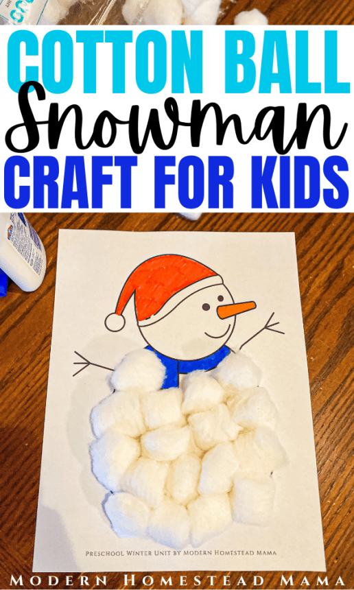 Cotton Ball Snowman Winter Craft for Toddlers & Preschoolers | Modern Homestead Mama