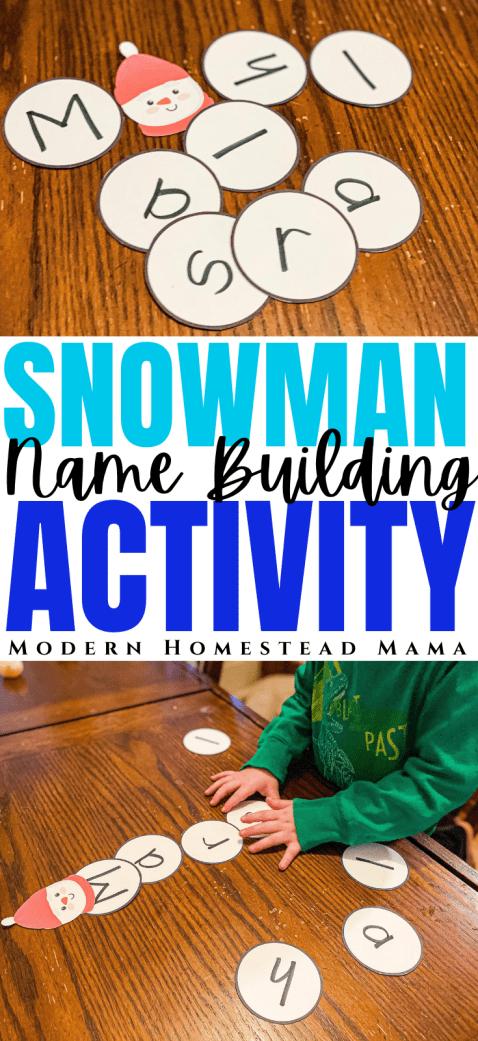 Snowman Name Building Activity for Preschoolers   Modern Homestead Mama