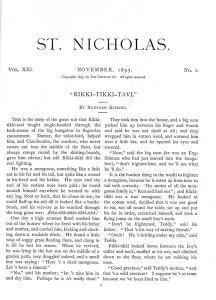 "Kipling, Rudyard. ""Rikki-Tikki-Tavi."" St. Nicholas. 21:1 (Nov. 1893): 3."