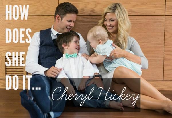 CherylHickey-HowDoesSheDoIt