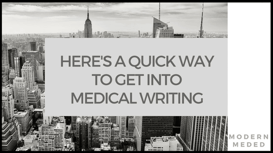 A Quick Way into Medical Writing