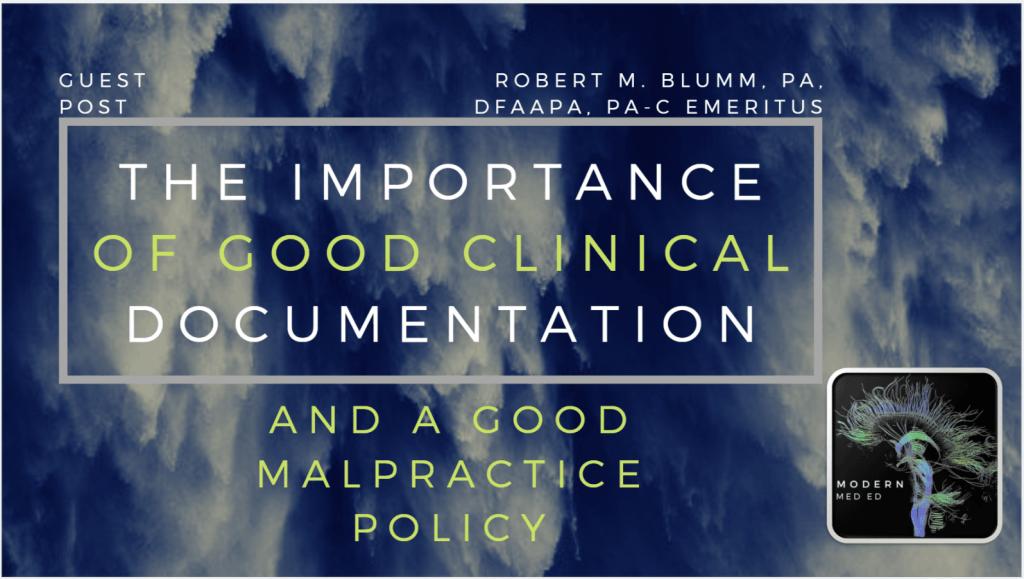 Clinical documentation and medical malpractice