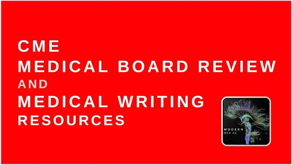 CME Medical Board Review and Medical Writing Resources