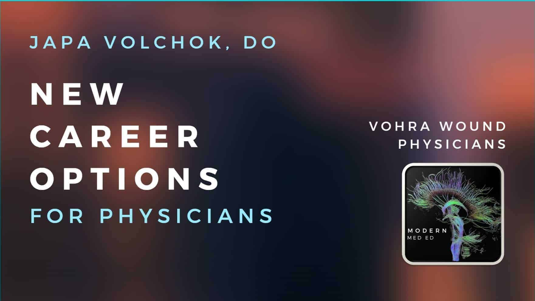 Career Options for Physicians