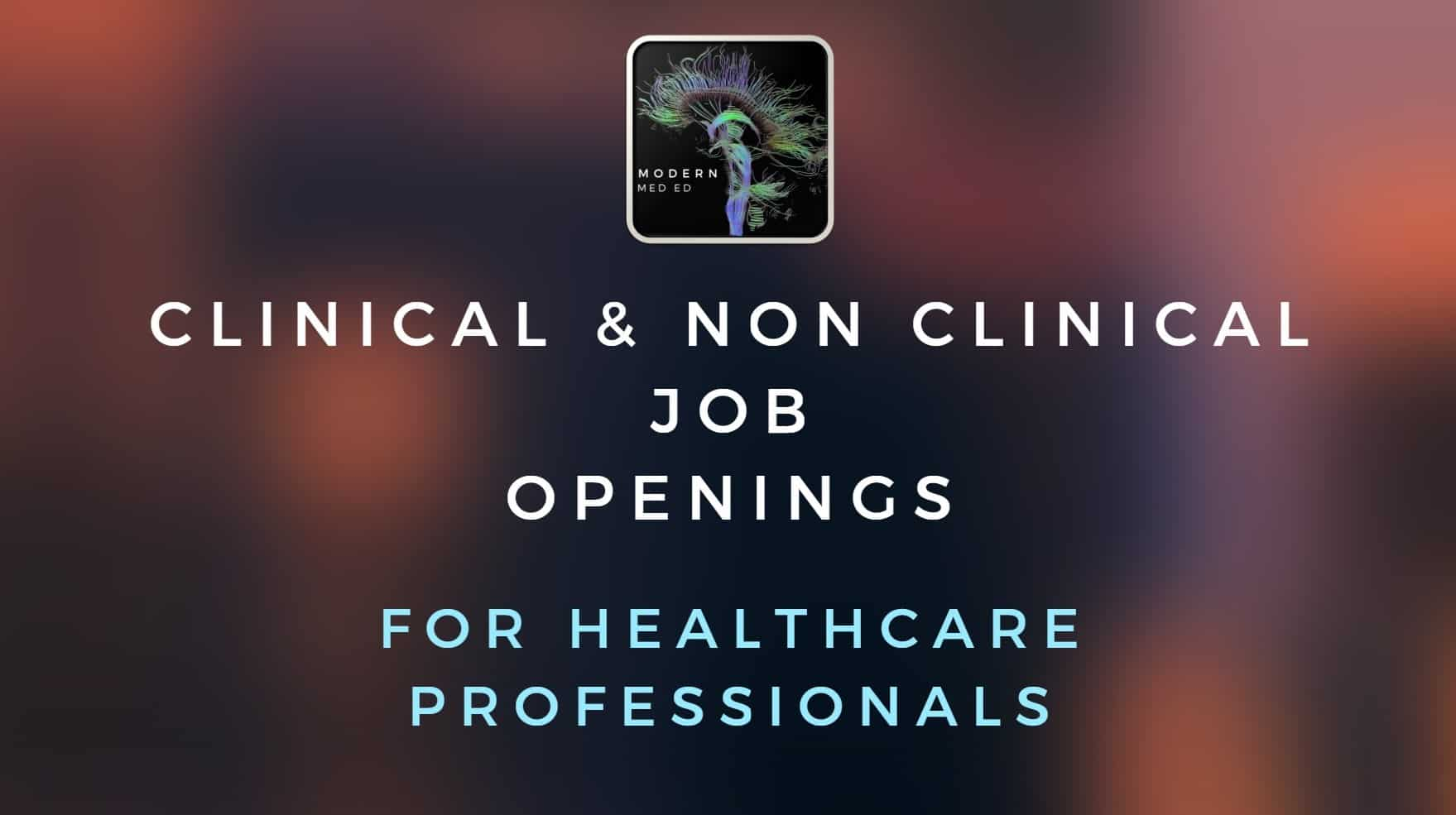 non clinical job openings for healthcare professionals
