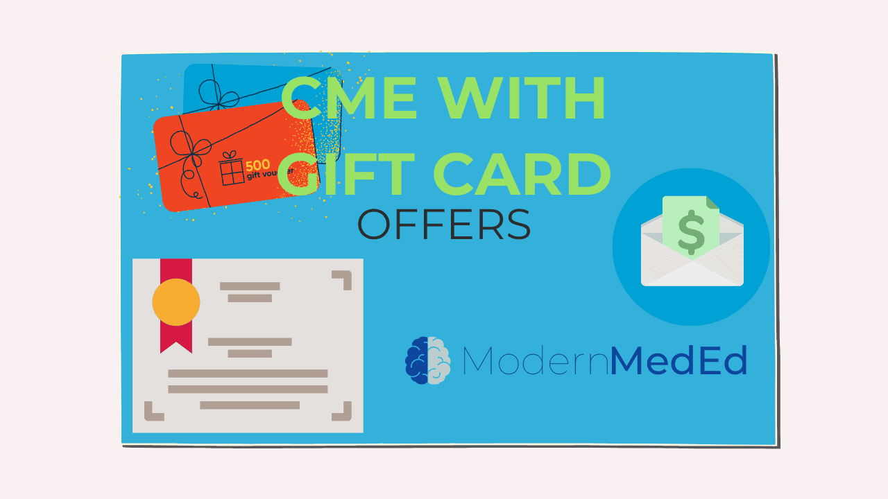 cme with gift card offers modern meded