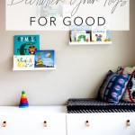 How To Declutter Toys And Keep It That Way Modern Minimalism