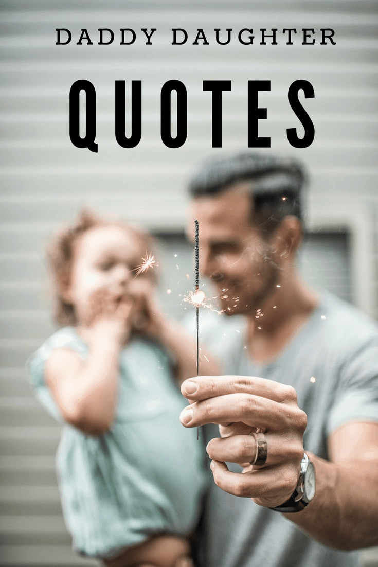 Daughter Father Quotes Love About