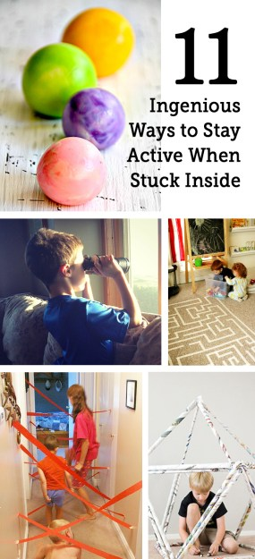 11 Ingenious Ways to Keep Kids Active When Stuck Inside - Modern ...
