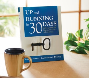 Up and Running in 30 Days: A Proven Plan for Financial Success in Real Estate, 5th Edition