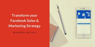 Transform your Facebook Sales & Marketing Strategy
