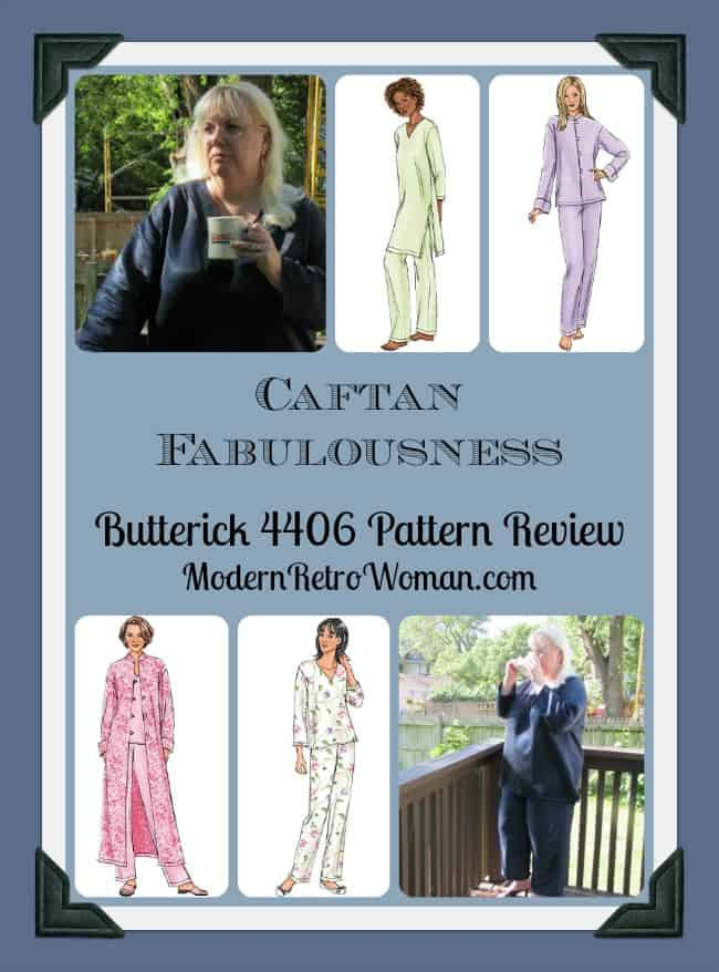 Caftan Fabulousness Butterick 4406 Pattern Review ModernRetroWoman.com