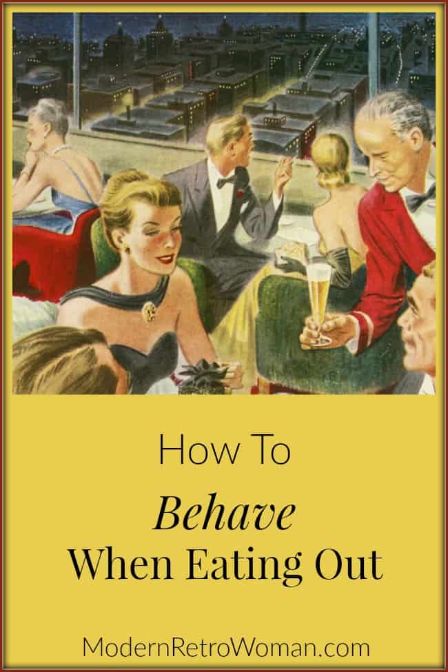 "How do you avoid awkward situations during dates or professional meals? Luckily we have an educational film from 1960 on how to behave when eating out. ""How to Behave When Eating Out"" ModernRetroWoman.com Blog Image"