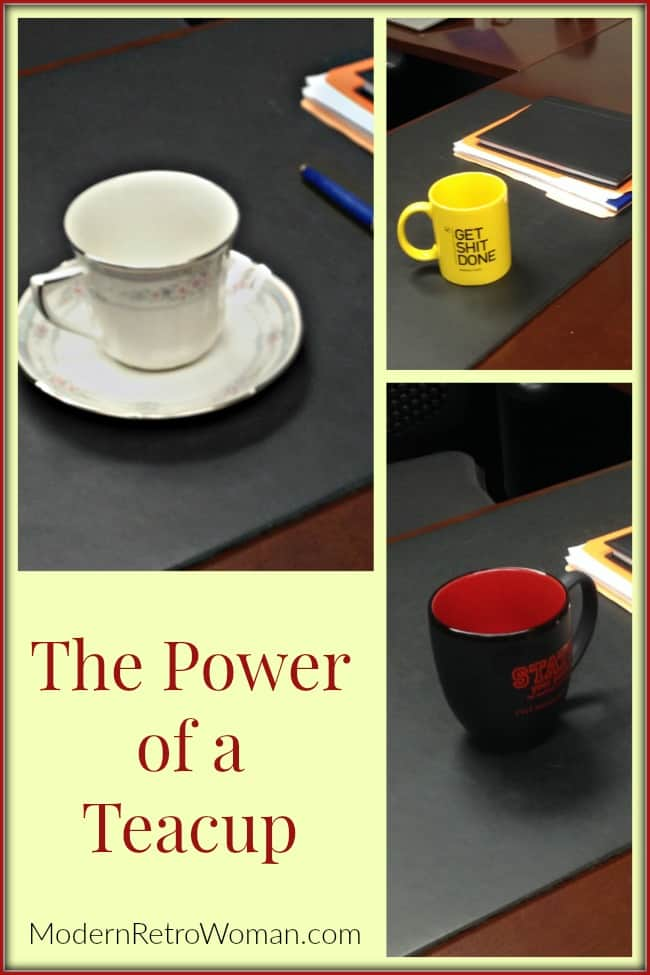 Power of a Teacup ModernRetroWoman.com