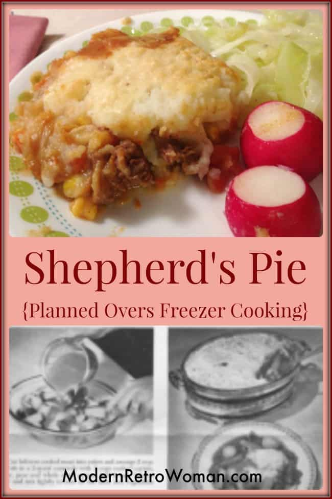 Shepherd's Pie Planned Overs Freezer Cooking Vintage Recipe ModernRetroWoman.com