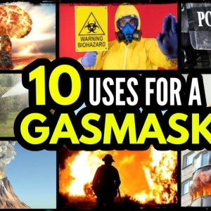 10 Reasons To Own A Gas Mask