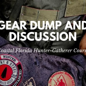 Gear Dump and Discussion: Florida Hunter Gatherer Course 4-day