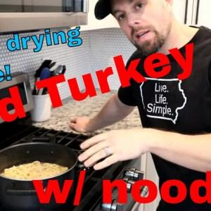 Grandma's WILD TURKEY🦃& NOODLES FREEZE DRIED & REHYDRATED w/ Recipe!