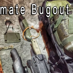 Ultimate Bug Out Bag - Bugout Channel