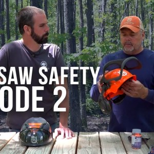 Chainsaw Safety | Episode 2 | Helmet Systems | Forest to Farm