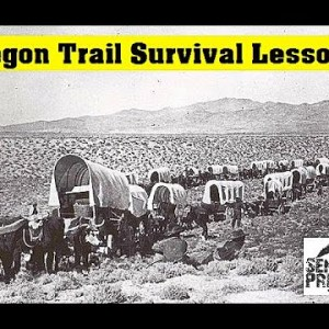 Survival Lessons from the Oregon Trail