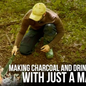 Charcoal and Drinking Water | Machete Survival Series | ON Three