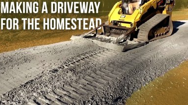 Grading a Driveway for the Homestead   Forest to Farm