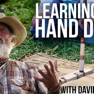 Hand Drill Plug w/ David Holladay | TJack Survival