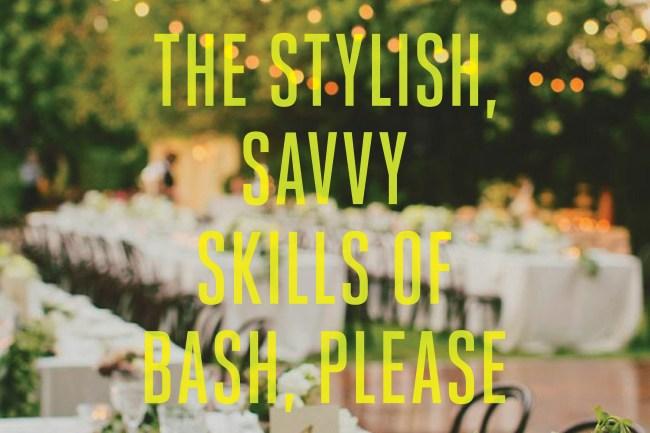 theStylishSavvySkillsofBash,Please