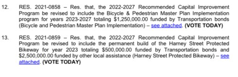 A screenshot of items 12 & 13 from the City Council agenda. 12 is a recommended revision to the CIP to include $1.25M for a bike/ped master plan implementation and 13 is for another amendment to the CIP with $3M for the Harney St protected bikeway's permanence.